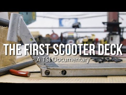 TSI - The First Scooter Deck: A Documentary │ The Vault Pro Scooters