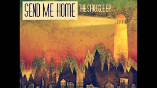 Send Me Home - Filth