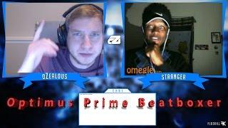 Omegle | Optimus Prime Beatboxer