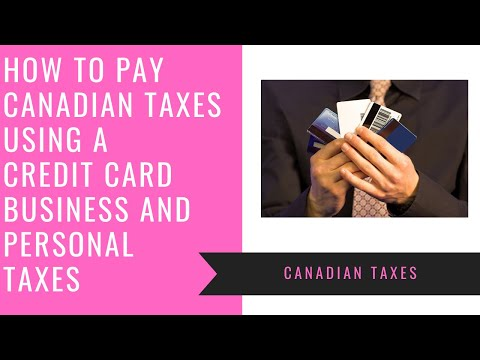 How To Pay Canadian Taxes With A Credit Card