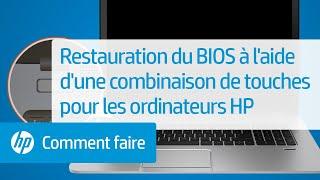 Restauration du BIOS à l'aide d'une combinaison de touches pour les ordinateurs HP