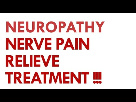 Neuropathy Nerve Pain Relief Treatment.