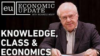 White man spittin truth! Economic Update: Knowledge, Class & Economics