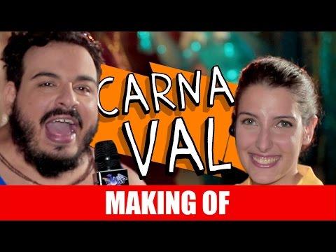 Making Of – Carnaval