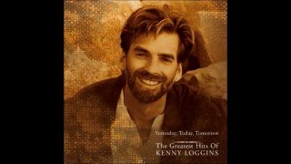 Yesterday,Today,Tomorrow: The Greatest Hits of Kenny Loggins (1997)