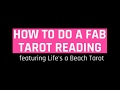 Check out the Life's a Beach Tarot Cards with tips to do a Fab Tarot Reading