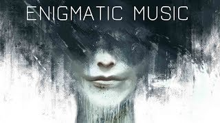 ENIGMATIC MUSIC @ Powerful Chillout Emotional