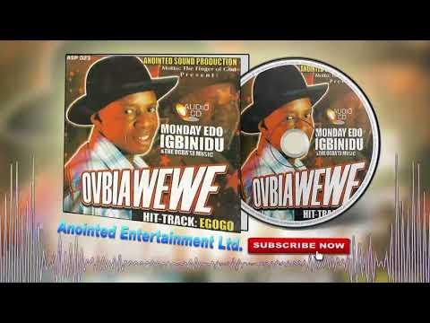 Latest Edo Music Mix► Monday Edo Igbinidun - Ovbiawewe (Full Album)