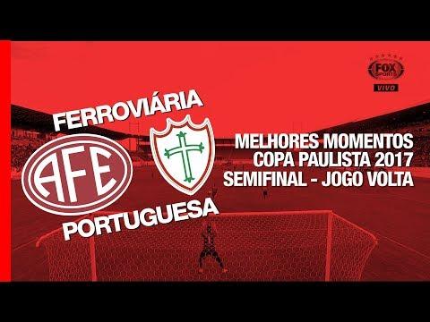 Melhores Momentos - Ferroviária 0 x 1 Portuguesa - Copa Paulista - 11/11/2017