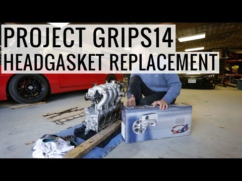 SR20DET Head Gasket Replacement How-To - Project GripS14
