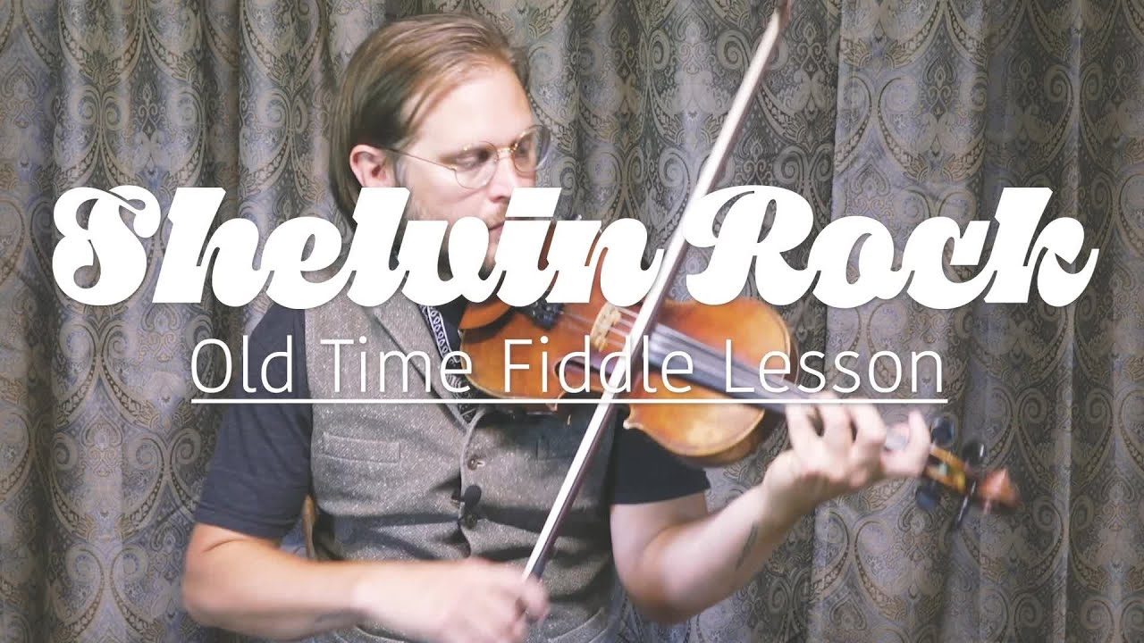 Shelvin Rock Old Time Fiddle Lesson Youtube