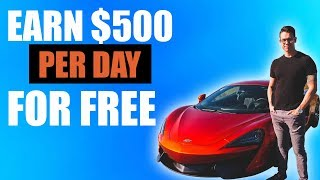 Earn $500 Per Day For FREE With No Website (Make Money Online)