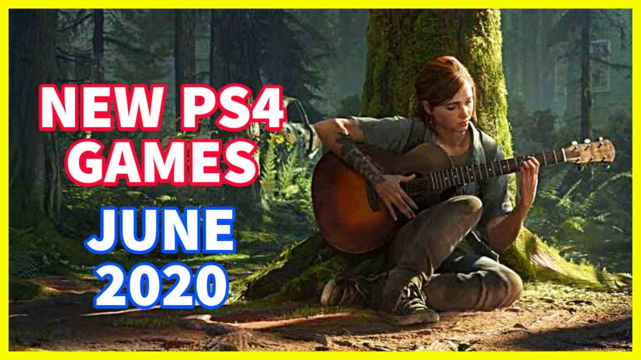 15 New Ps4 Games June 2020 New Playstation Games Coming
