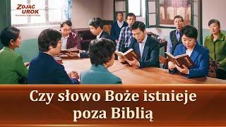"""Film ewangelia """"Zdjąć urok"""" Klip filmowy (3) – Czy słowo Boże istnieje poza Biblią"""