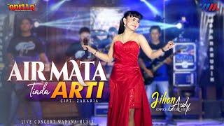 JIHAN AUDY ft OM ADELLA | AIRMATA TIADA ARTI LIVE CONCERT WAHANA MUSIK