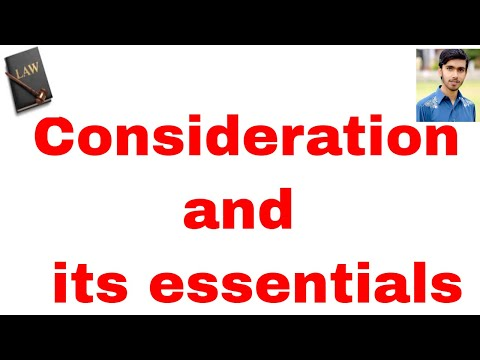 consideration and its essentials in hindi and urdu or contract act part 12