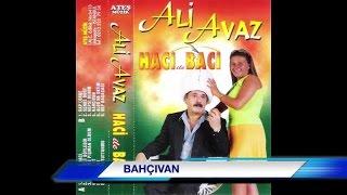 Ali Avaz - Bahçıvan