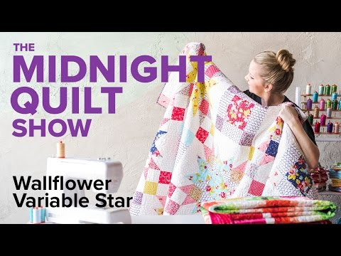 Wallflower Variable Star Quilt | Midnight Quilt Show with Angela Walters