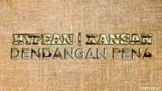 Download Lagu Hypean | Xansan - Dendangan Pena ( Lirik ) mp3
