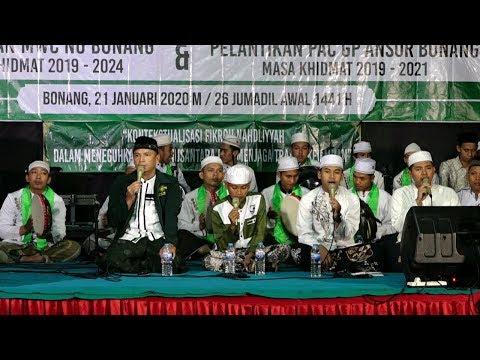 Streaming Ngaji Bareng MARZUKI MUSTAMAR M.Ag. PELANTIKAN PENGURUS MWCNU NU DAN GP.ANSOR BONANG DEMAK