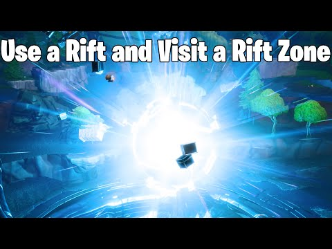 Use A Rift & Visit A Rift Zone In Fortnite