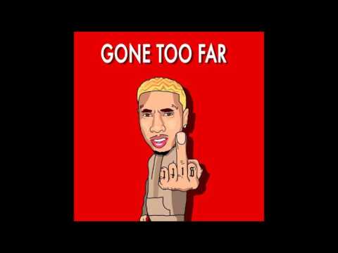 Tyga - Gone Too Far Extreme Bass Boost