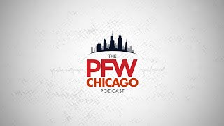 PFW Chicago Podcast 144: Replacing Sam Acho