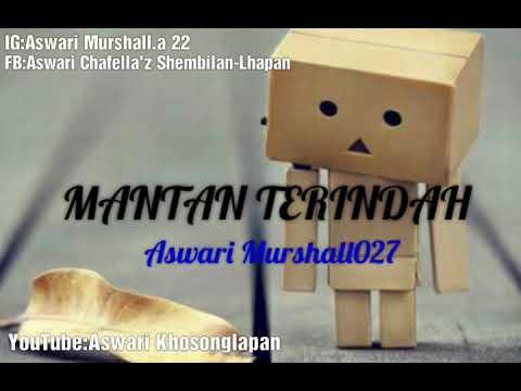 Mantan Terindah - (cover) by Aswari 98