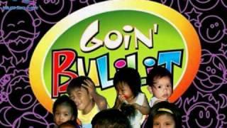 Going Bulilit 09'