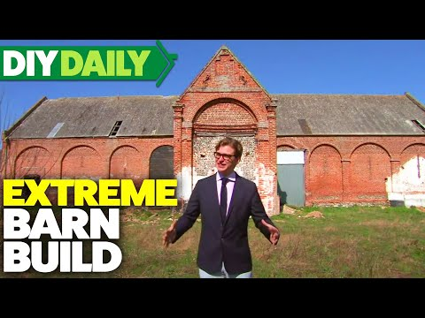 EXTREME Barn Build | Restoration Home | S03E01 | Home & Garden | DIY Daily