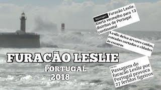 FURACÃO LESLIE | PORTUGAL