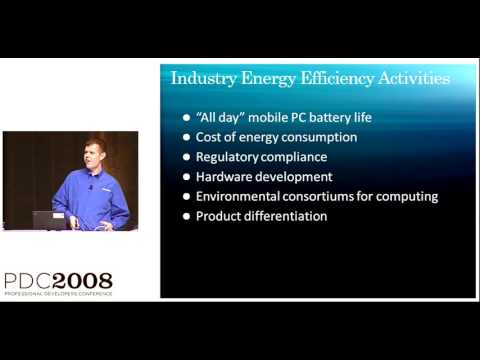 PDC 2008 Windows 7 Extending Battery Life with Energy Efficient Applications