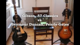 Gibson 57 Classics vs Seymour Duncan Pearly Gates - On Kemper Amp!!