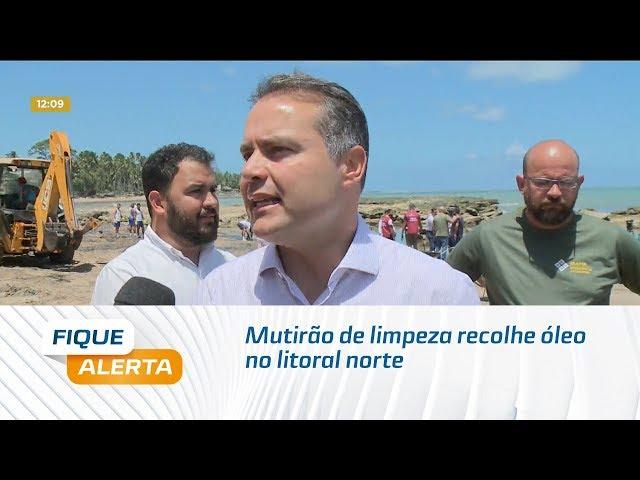 Mutirão de limpeza recolhe óleo no litoral norte de Alagoas