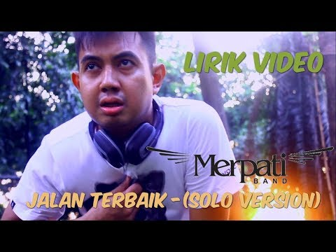 Merpati Band - Jalan Terbaik [Solo Version] | (Official Lyric Video)