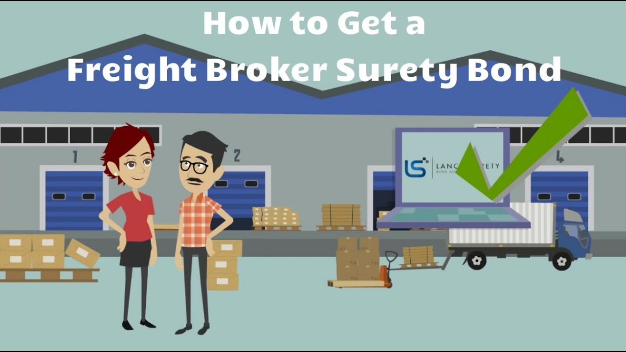 How to Get a Freight Broker Bond? - YouTube