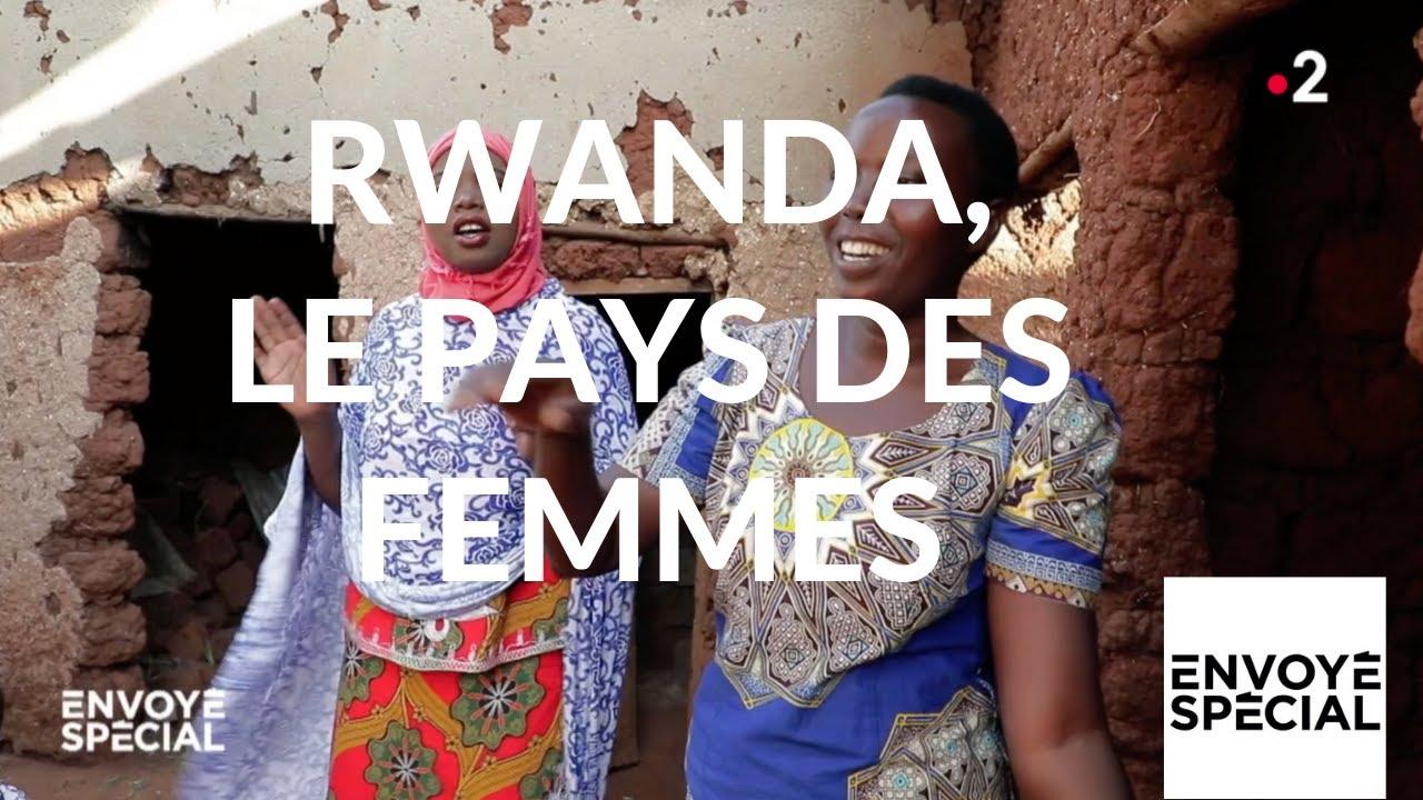 Envoyé spécial. Rwanda, le pays des femmes - 18 avril 2019 (France 2)