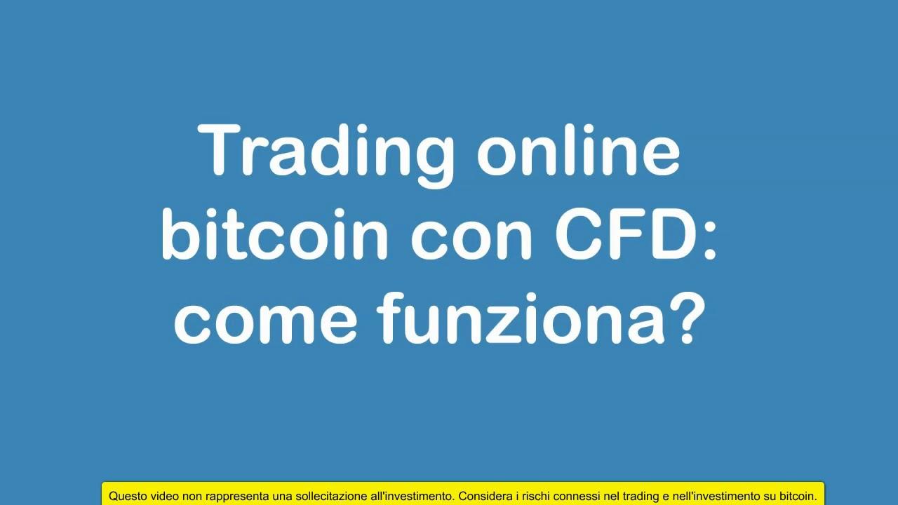 come è bitcoin di trading