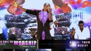 Daniel Twum   Worship Medley
