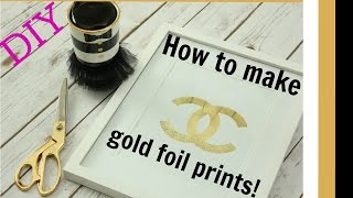 DIY project: How to make gold foil prints for cheap!