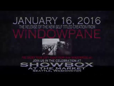 Windowpane * The Release of the NEW ALBUM
