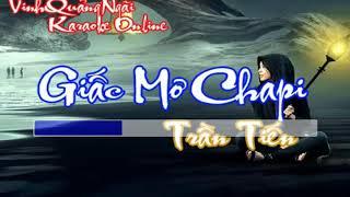 Karaoke - Giấc Mơ Chapi - Tone Nam (Trần Tiến)    Beat Chuẩn Full HD