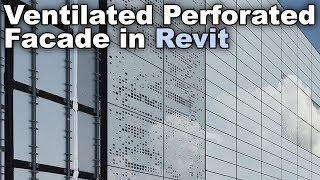 Perforated Ventilated Facade - Revit Wall Tutorial