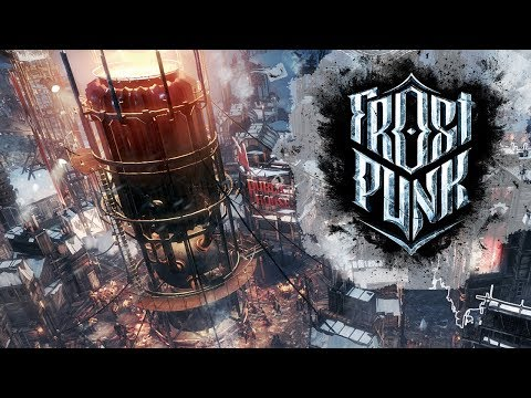 WELCOME HOME, NOW GET TO WORK! | Frostpunk Let's Play Gameplay #3