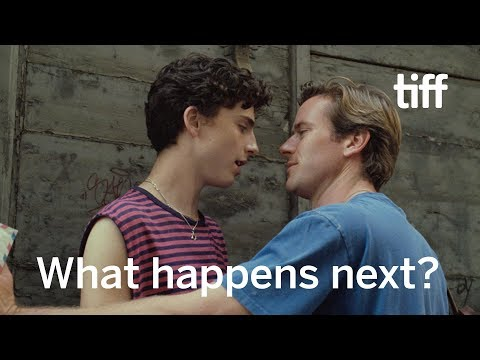 The Sequel(s) of CALL ME BY YOUR NAME | TIFF 2018
