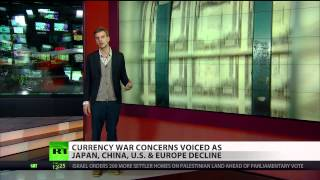 Currency World War looms as Japan, China, US & Europe decline