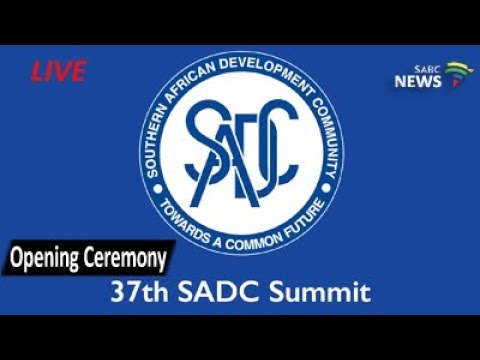 37th SADC Heads of State Summit opening ceremony, 19 August