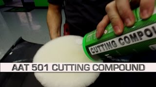 AAT 501 CUTTING COMPOUND repair and restore your clear coat