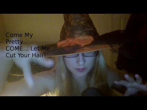 Haircut Role Play - Let this Witch Cut YOUR HAIR... Nothing Bad Can Happen
