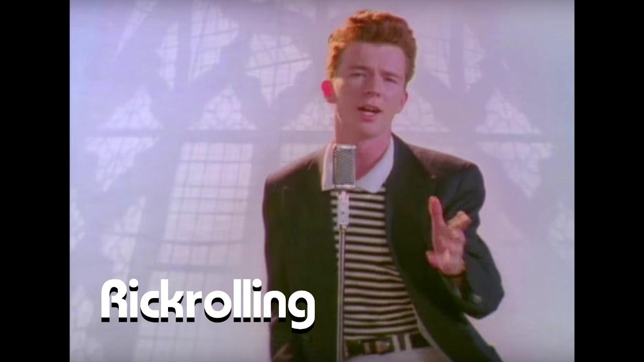 Rickrolling